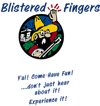 Blistered Fingers Family Bluegrass Festivals - Y'al! Com-Have Fun! ...don't just hear about it! Experience it!